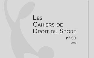 Nouveautés pour lesCahiers de droit du sport !