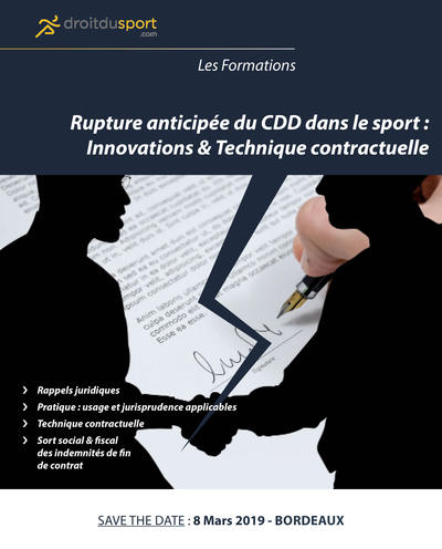Formation DDS - La Rupture anticipée du CDD dans le sport : Innovations & Technique contractuelle
